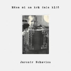 """Jaromír Nohavica – Nové album """"Máma mi na krk dala klíč"""""""
